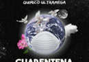 Quimico Ultra Mega – Cuarentena